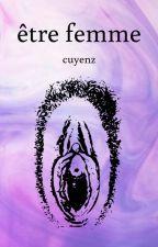 Être Femme by Cuyenz