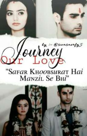 Our Love Journey~SwaSan Short Story by SwaSanFG5