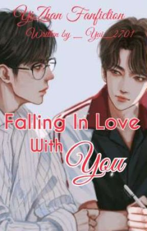 (BL) Falling In Love With You  by Yui_2701