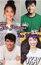 The Princess and The Blogger (Kathniel X Jadine) COMPLETE by ohitsme15