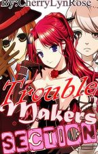"Trouble Makers Section ""The Devils in Disguise..."" by CherryLynRose"