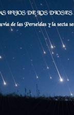 12 Arcas Antología - La lluvia de las Perseidas y la secta secreta by Sachiko-Kusakabe