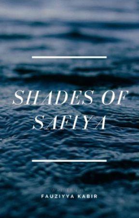 SHADES OF SAFIYA by fauzahhh