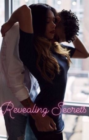 Revealing Secrets                    (Paused) by royal_loveheart
