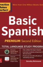 Practice Makes Perfect Basic Spanish, Second Edition (PDF) by Dorothy Richmond by xowuxyfe38115