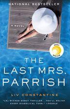 The Last Mrs. Parrish [PDF] by Liv Constantine by nuzozera96793