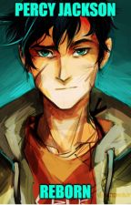 Percy Jackson - Reborn by Chaos3127
