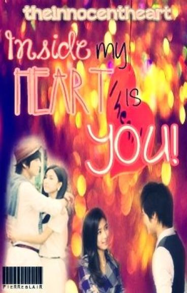Inside My Heart is You [ completed ]♥___♥
