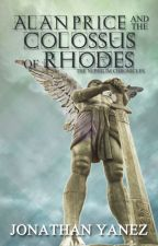 Alan Price and the Colossus of Rhodes by Jonathan-Yanez