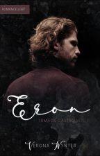 Eron (Irmãos Castro 01) by verona_wynter
