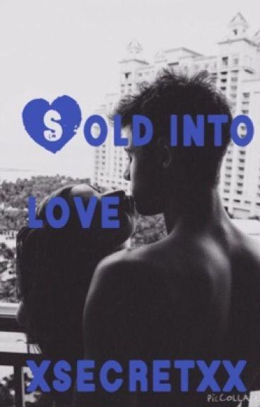 Sold into love  (cameron dallas)