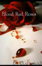 Blood Red Roses by Amazingcass