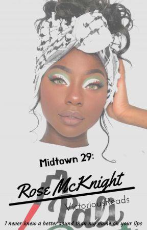 Midtown 29: Rose McKnight (COMING IN OCTOBER) by MotherMelanin02