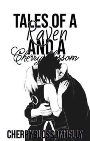 Tales of a Raven and a Cherry Blossom - sasusaku short stories + oneshots by CherryblossomJelly
