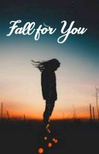Fall For You by frequenzy101