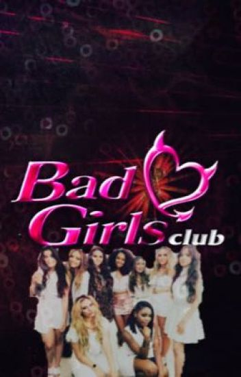 Bad Girls Club: Fifth Harmony x Little Mix