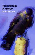 Los cuervos by number304