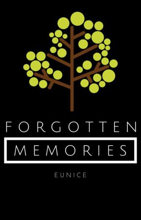 Forgotten Memories [NaNoWriMo14] by JadedEnvy