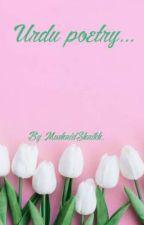 Urdu Poetry... by MushaidShaikh