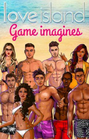 Love Island game imagines ♡ by dallysprincess