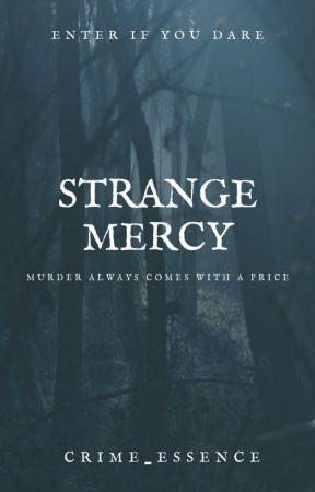 Strange Mercy by crime_essence