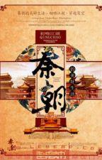Tần Triều tốt đẹp sinh hoạt   tác giả: Sơ Vẫn Giang Hồ by ZzDocGiaZz