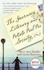 The Guernsey Literary and Potato Peel Pie Society (PDF) by Mary Ann Shaffer by beferery80112