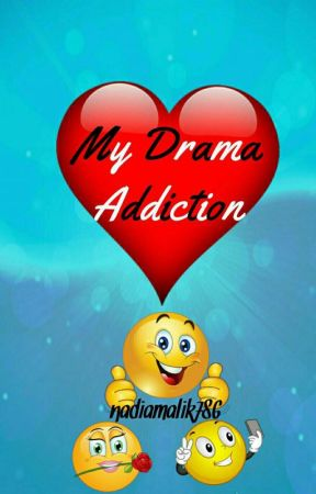 My Asian Drama Addiction by nadiamalik786
