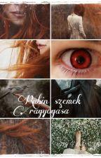 Rubin szemek ragyogása by LadySilas