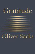 Gratitude [PDF] by Oliver Sacks by neluxepu64105
