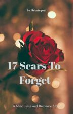 17 Scars To Forget by gebsiegyal