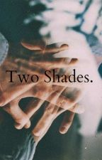 Two Shades. (The Vamps ff) by iamcalledgiulia