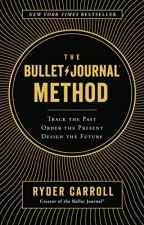 The Bullet Journal Method [PDF] by Ryder Carroll by noxamoze39567