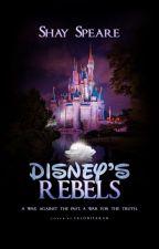 Disney Rebels by shakespearian1