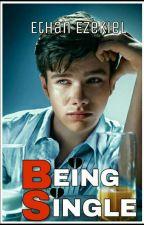 Being Single by EthanEzekiel