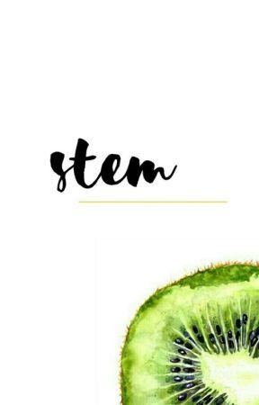 STEM ˡᵒᵛᵉ by lovearth-