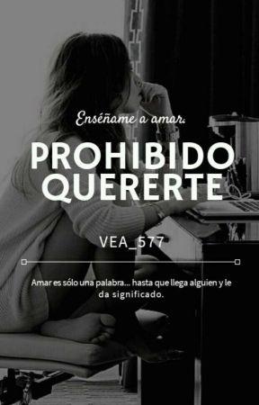 Prohibido Quererte (Pausada) by vea_57