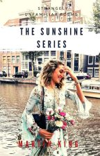 The Sunshine series by kingmat01