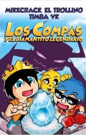 Los Compas y el Diamantito Legendario y Yo :v