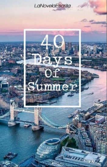 40 Days Of Summer (Terminada)