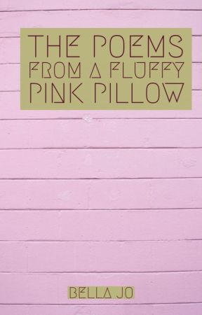 the poems from a fluffy white pillow by beljo18