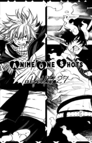 Anime One Shots (DISCONTINUED)