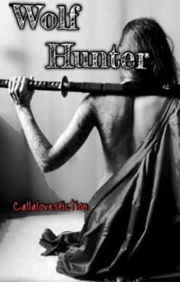 Wolf Hunter (Wattys2017)