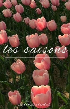 les saisons by delicatelydel