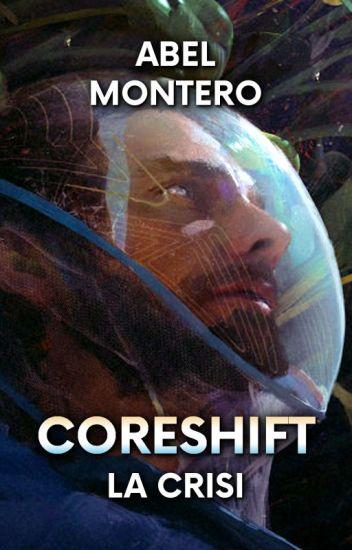 CORESHIFT: La Crisi