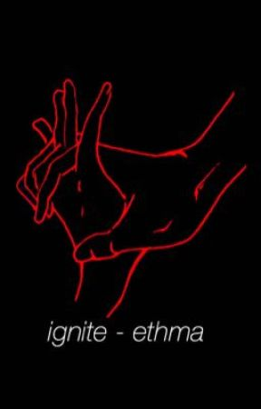 ignite - ethma  by KUDIGRAY