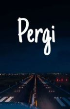Pergi by mysteriousmysticvoid