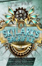 EXCERPT - The Skylark's Sacrifice by JmFrey