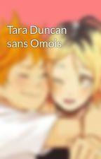 Tara Duncan sans Omois by taraetcaldanetcelia