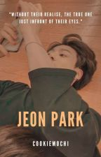 JEONPARK||JUNGKOOK STORY[COMPLETED] by cookiemochi